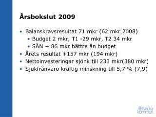 �rsbokslut 2009