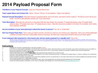 2014 Payload Proposal Form Title/Name of your Payload Concept: Type your Payload Name here