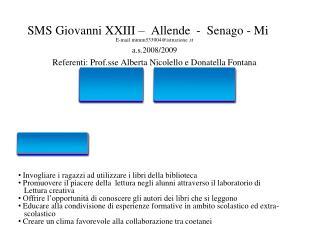 SMS Giovanni XXIII    Allende  -  Senago - Mi