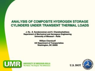 ANALYSIS OF COMPOSITE HYDROGEN STORAGE CYLINDERS UNDER TRANSIENT THERMAL LOADS
