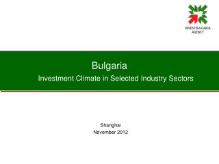 Bulgaria Investment Climate in Selected Industry Sectors
