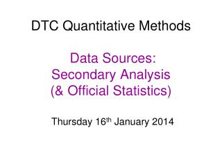 What is 'secondary analysis'?