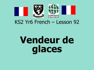 KS2 Yr6 French – Lesson 92