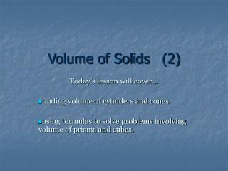 Volume of Solids	(2)