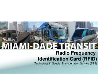 Radio Frequency  Identification Card (RFID) Technology in Special Transportation Service (STS)