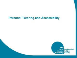 Personal Tutoring and Accessibility