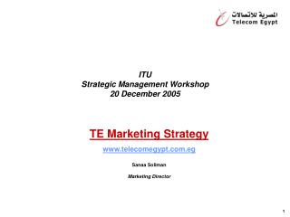ITU Strategic Management Workshop 20 December 2005