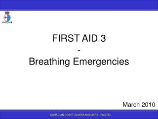 FIRST AID 3  - Breathing Emergencies