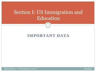 Section I: US Immigration and Education