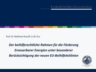 Prof. Dr. Matthias  Knauff , LL.M. Eur.