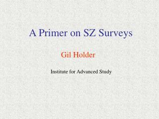 A Primer on SZ Surveys