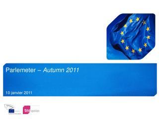 Parlemeter –  Autumn 2011
