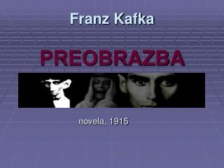 Franz Kafka PREOBRAZBA