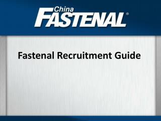 Fastenal Recruitment Guide