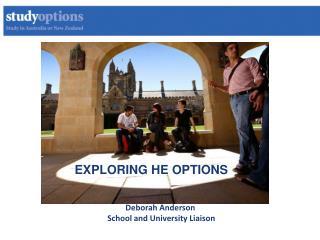 Deborah Anderson                School and University Liaison