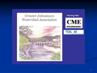 Inclined Plane Study Johnstown, PA Greater Johnstown Watershed Association and CME Engineering LP