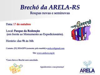 Brechó da ARELA-RS Roupas novas e seminovas