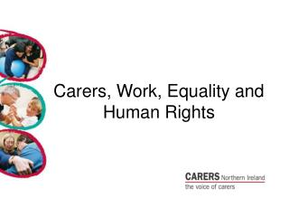 Carers, Work, Equality and Human Rights