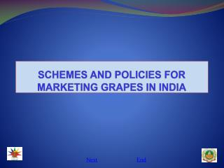 SCHEMES AND POLICIES FOR MARKETING GRAPES IN INDIA