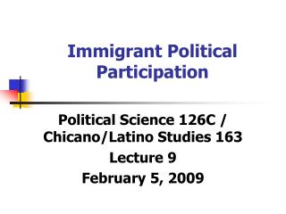 Immigrant Political Participation