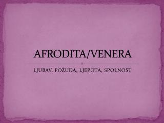 AFRODITA/VENERA