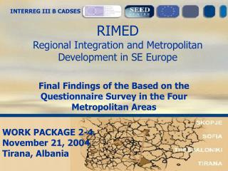 RIMED Regional Integration and Metropolitan Development in SE Europe