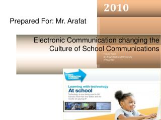 Prepared For: Mr. Arafat