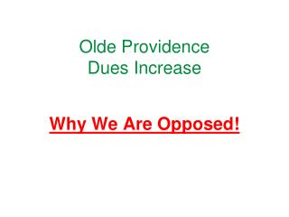 Olde Providence Dues Increase