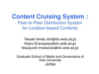 Content Cruising System : Peer-to-Peer Distribution System  for Location-based Contents