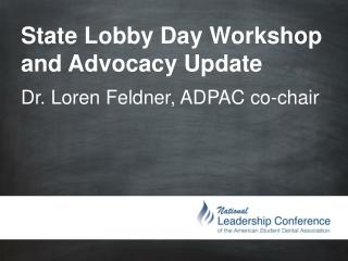 State Lobby Day Workshop and Advocacy Update