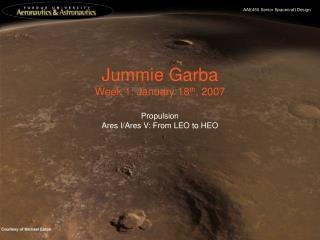 Jummie Garba Week 1: January 18 th , 2007