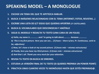 SPEAKING MODEL – A MONOLOGUE