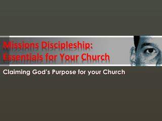 Missions Discipleship: Essentials for Your Church
