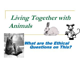 Living Together with Animals