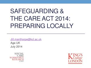 Safeguarding & The Care Act 2014: Preparing Locally