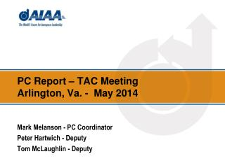 PC Report – TAC Meeting  Arlington, Va. -  May 2014