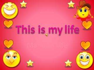 Marina's Life