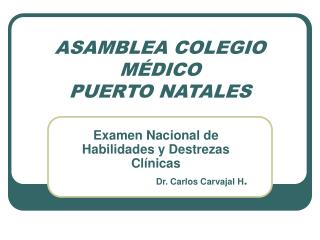 ASAMBLEA COLEGIO M�DICO PUERTO NATALES