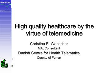High quality healthcare by the virtue of telemedicine