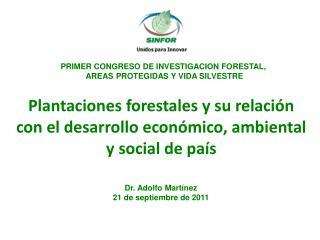 PRIMER CONGRESO DE INVESTIGACION FORESTAL,  AREAS PROTEGIDAS Y VIDA SILVESTRE