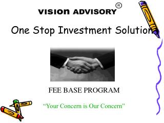One Stop Investment Solution