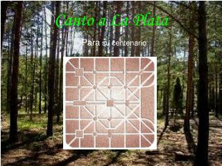 Canto a La Plata