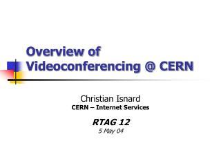 Overview of Videoconferencing @ CERN