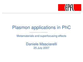 Plasmon applications in PhC