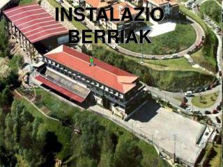 INSTALAZIO BERRIAK