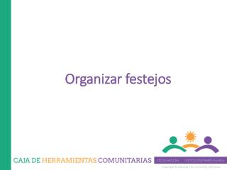 Organizar festejos