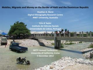 Mobiles, Migrants and Money on the Border of Haiti and the Dominican Republic