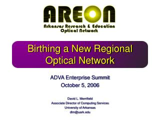 Birthing a New Regional Optical Network