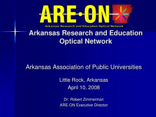 Arkansas Research and Education  Optical Network