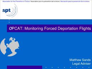 O PCAT: Monitoring Forced Deportation Flights